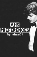 AHS Preferences by ahsx01