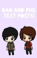 Dan and Phil text posts! від natalieisdrowning