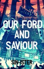 Our Ford and Saviour by Sin-ister