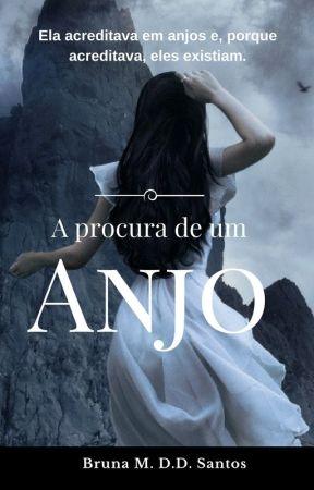 A Procura de um Anjo by BrunaMichelly88