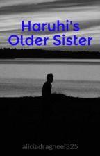 Haruhi's Older Sister by aliciadragneel325
