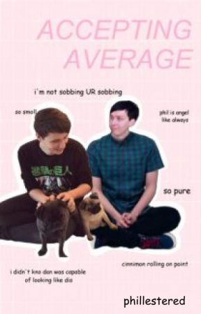 Accepting Average ((((phan)))) by phillestered