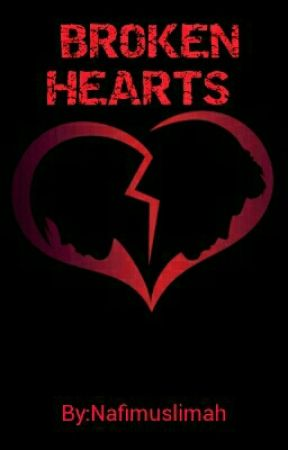BROKEN HEARTS  by Nafimuslimah
