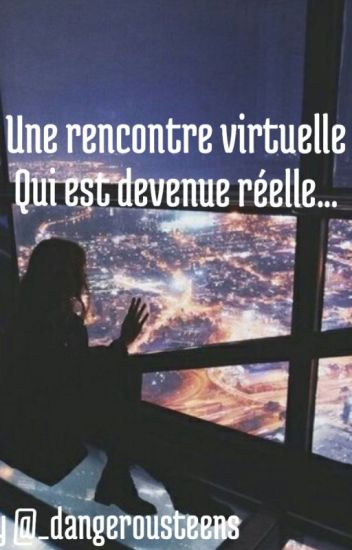 rencontre virtuelle texte)