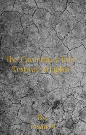 "The Canterbury Tale: ""Festival of Lights "" by irisan14"
