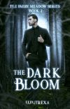 The Dark Bloom cover