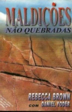 MALDIÇÃO NÃO QUEBRADAS by MilianneSouza