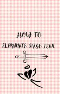 How To Eliminate Stage Fear cover