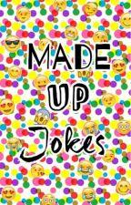 Made Up Jokes by SomeoneWhoLovesZayn