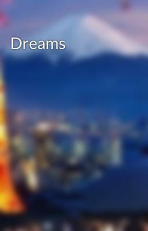 Dreams by cherine12345