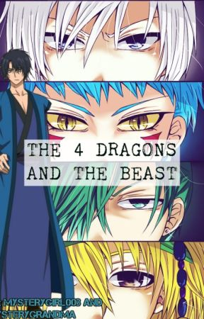 The 4 Dragons and the Beast (Akatsuki no Yona, Hak x Yona) by MysteryGirl003