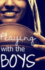 Playing With The Boys by AdriMarie