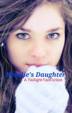 Rosalie's Daughter (#Wattys2016)  by PotterCullenBlack