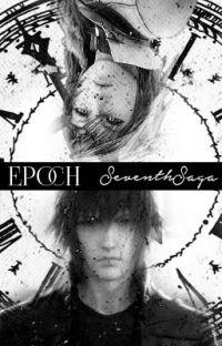 Epoch | FFXIII/XV cover