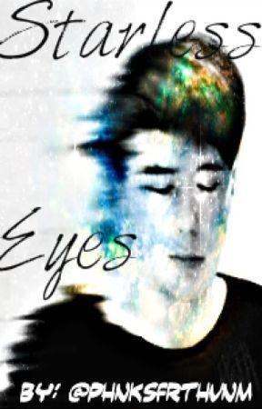 Starless Eyes by phnksfrthvnm