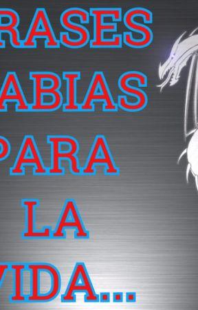 ...FRASES SABIAS... by AlexTarazona6