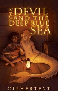The Devil & The Deep Blue Sea [ LGBTQIA+ ] cover