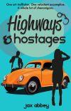 Highways & Hostages cover