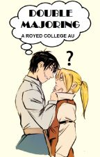 Double Majoring (RoyEd College AU) by Vaughanie