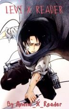 Falling for Heichou | Levi x reader by Anime_X_Reader
