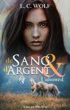 DE SANG ET D'ARGENT T3 Unbowed [Terminée] cover