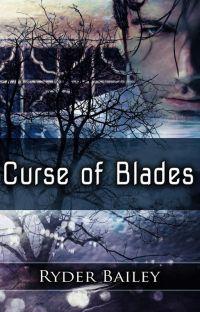 Curse of Blades; Book 1 cover
