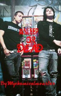 Asleep, Or Dead (Frerard, Rikey) cover