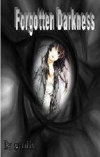 Forgotten Darkness (Naruto FanFic) by gaara119
