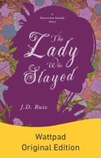 The Lady Who Stayed by greenwriter