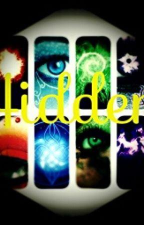 Hidden [Book 1] by wishupwonderlover22