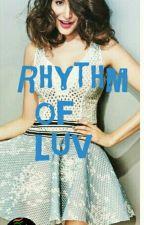 Rhythm Of Luv by love_u_lyf