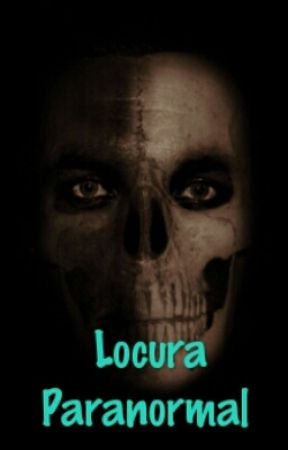 Locura Paranormal by tiannyrs