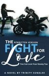 The Fight For Love | Rewritten Version ✎ cover