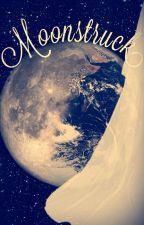Moonstruck- A Kaider Fanfiction by Theresamm