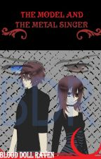 Vampire Knight: The Model And The Metal Singer by BloodDollRaven