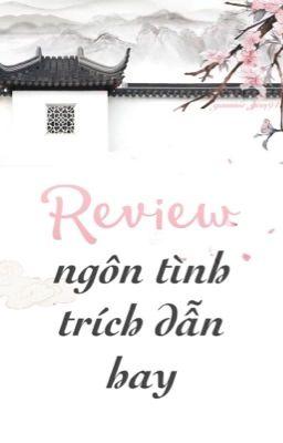 Review Ngôn Tình - Trích Dẫn Hay