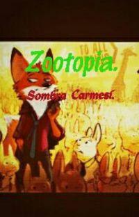 Zootopia: Fuego Carmesi  cover