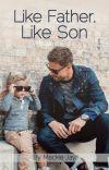 Like Father, Like Son ✔ cover