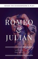 Romeo & Julian بقلم TheMoth0