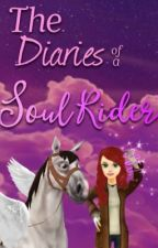 The Diaries of a Soul Rider by ssonatalie