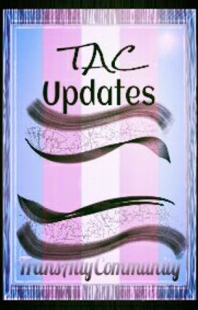 TAC UPDATES by TransAllyCommunity