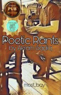 Poetic Rants By Akram Sadiq cover
