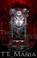 The Chosen's Legacy [#2] by TT_Maria