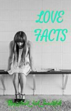 Love Facts (100 FACTS) by JammieJiam
