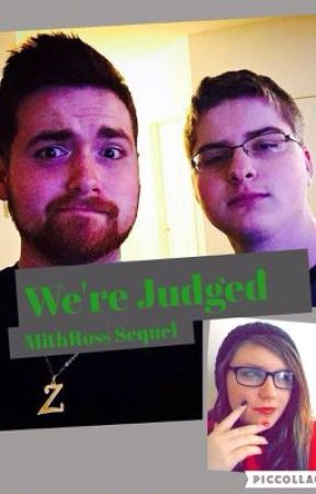 We're Judged (MithRoss Sequel) by DrawingPaige09