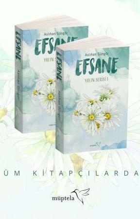 EFSANE - Yalın Serisi I (Kitap Oluyor) by tanimiyormusgibiyap