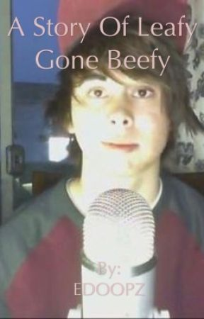 How leafy became beefy by EDOOPZ