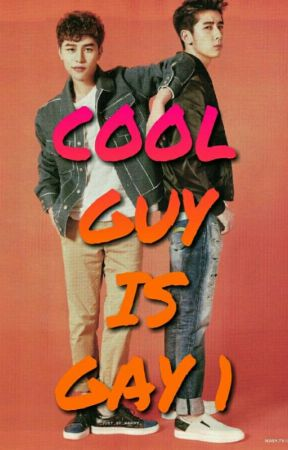 Cool Guy Is Gay by homonymous