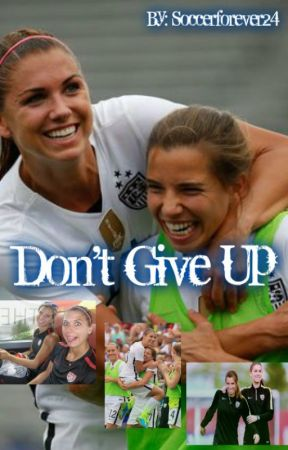 Don't Give Up by Soccerforever24
