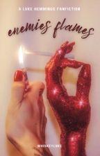 enemies flames - lrh by whiskeyluke